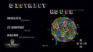 District House w/ Maelita + 17 Ampère + Baume