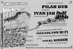 Dub Meeting #30 avec Pilah Dub alongside Ivan Jah + Vital Riddim + Dreadlyon Hi Fi