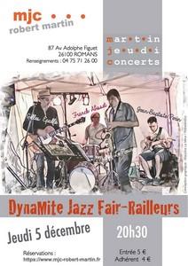 Dynamite Jazz Fair Railleurs (Jazz)