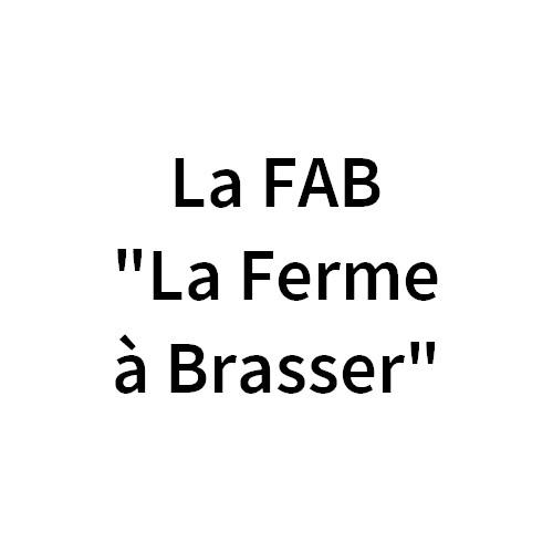 """La FAB """"La Ferme à Brasser"""""""
