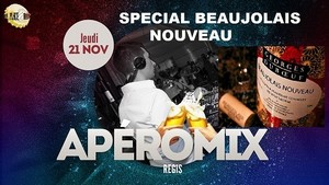 Les ApéroMix du Jeudi avec DJ Régis Spécial Beaujolais Nouveau