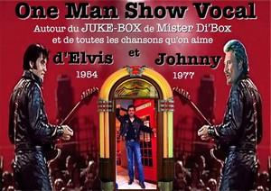 De la voix d'ELVIS à celle de JOHNNY... avec Mister Di'Box & Vocalement Votre