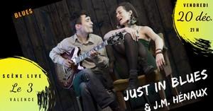 Just in Blues ft JM Hénaux (Blues JazZ & More)