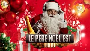Le Père Noël est un DJ