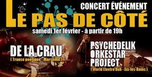 """Concert Evènement """"Le Pas de Côté"""" avec De la Crau + Psychedelik Orkestar Project"""