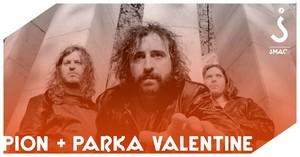 Pion + 1ère Partie : Parka Valentine
